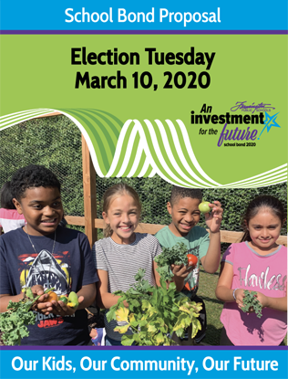School Bond Proposal - Election Tuesday, March 10 2020